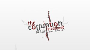 The-Corruption-of-the-Priesthood -- 1