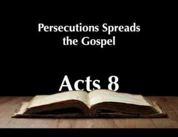 Persecution -- Gospel spreads