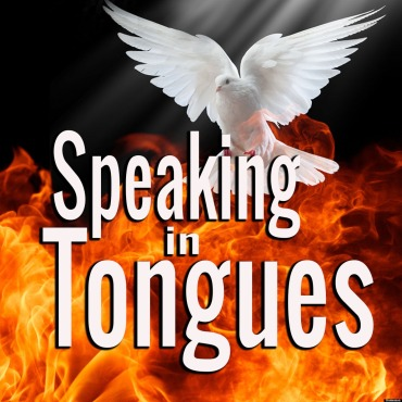 Speaking in Tongues