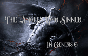 Angels who sinned - 2