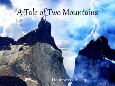 Tale of 2 mountains