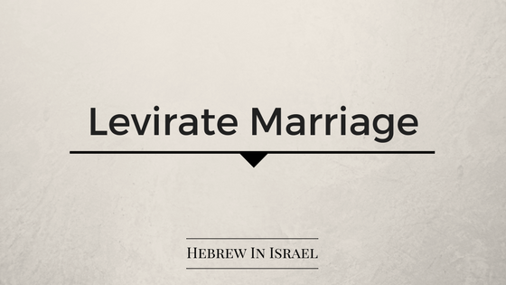 Levirate Marriage